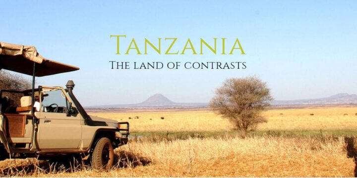 Tanzania – The Land of Contrasts